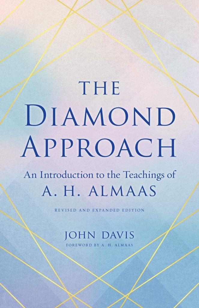 The Diamond Approach: An Introduction to the Teachings of AH Almaas